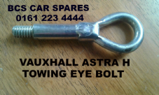 VAUXHALL  ASTRA  TOWING EYE  BOLT    2005 - 2009  USED